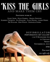 KISS the GIRLS NOV 30th @ dfb gallery