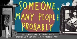 Someone-many-people-probably
