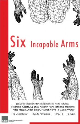 6 incapable arms SAIC DEC 08 @ 8PM