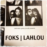 FOKS-LAHLOU 08.10.13 @ 8PM dfb gallery